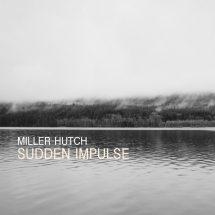 Miller Hutch